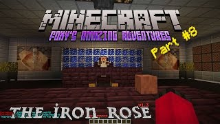 Minecraft - Foxy's Amazing Adventures - The Iron Rose [8]