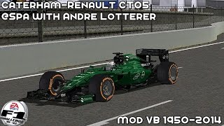 [F1C] Caterham-Renault CT05 @ Spa with Andre Lotterer (Mod F1VB 1950-2014) [HD]