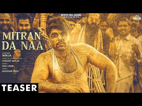 Mitran Da Naa (Teaser) | Ninja | Desi Crew | Releasing Soon | White Hill Music