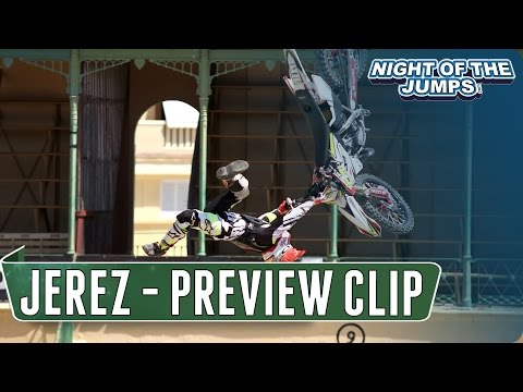 NIGHT of the JUMPs - SPAIN | JEREZ 2016 | PREVIEW