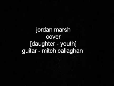 youth - daughter (cover) - jordan marsh