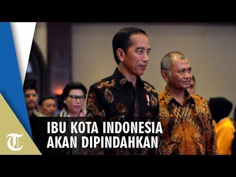 Jokowi Putuskan Ibu Kota Indonesia Dipindah ke Luar Jawa, 3 Provinsi Ini Jadi Kandidat