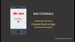 How to Add Custom Fonts typeface to B4A android application.