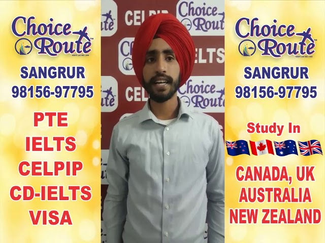 Congratulations Harpreet Singh - Choice Route is the Best PTE and IELTS institute in Sangrur City.