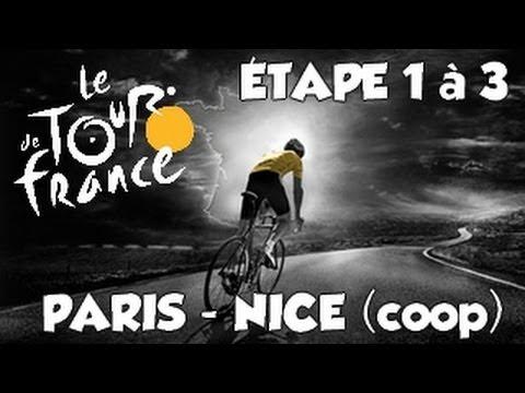 Paris - Nice | Coop | Etape 1 à 3  [HD] [Fr]