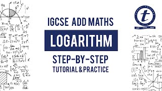 Logarithm IGCSE Year 10 Add Maths Step by Step Tutorial