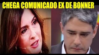Chega Comunicado Ex de Bonner Fátima Bernardes !