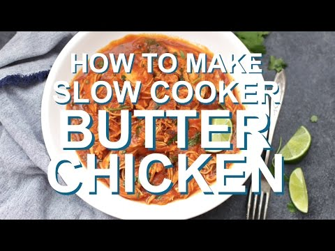 Slow Cooker Butter Chicken Youtube