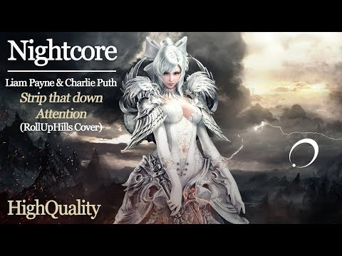 NIGHTCORE [Liam Payne & Charlie Puth] - Strip that down & Attention (RollUpHills Cover) (HQ)