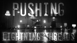 Lightning Threads - Pushing
