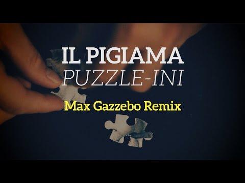 Free Download Il Pigiama - Puzzleini (explicit) Ft. Max Gazzebo Mp3 dan Mp4