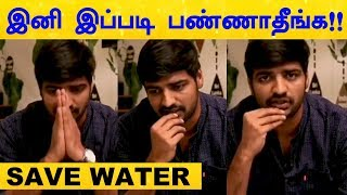 Please Don't Do This – Actor Sathish's Strong Message for Saving Water