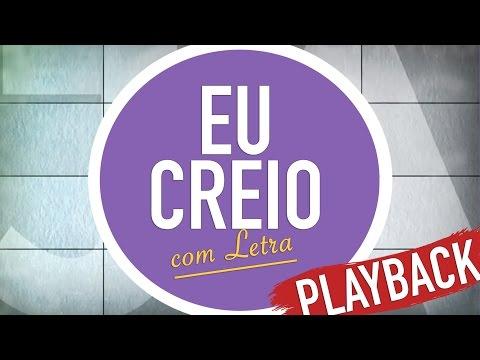 EU CREIO  |  PLAYBACK  | CD JOVEM 2017 | MENOS UM