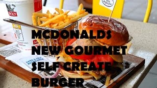 FIRST EVER MCDONALDS CREATE YOUR OWN GOURMET BURGER