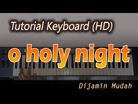 Chords for [Chord Keyboard] O Holy Night - Belajar Lagu Natal