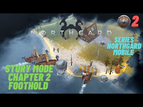 Northgard Mobile: Story Mode - Chapter 2 FOOTHOLD | Games Kid TV |