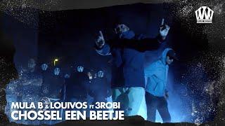 Mula B & LouiVos ft. 3robi - Chossel Een Beetje  (Prod. IliassOpDeBeat)