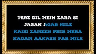 Tere Dil Me Zara Si Jagah Agar Mile - Karaoke - Anokhi Ada - Mohammad & Lata Mangeshkar