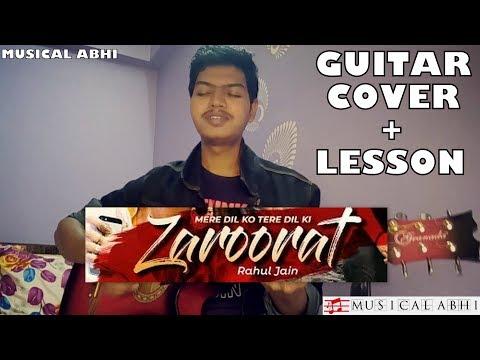 Mere Dil ko Tere dil ki Zaroorat hai Guitar Cover+Lesson|Rahul Jain latest song 2018|Bepannah|