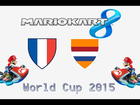 [MK8] World Cup 2015 : France vs Pays-Bas - Match de Poule