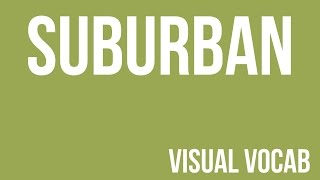 Suburban defined - From Goodbye-Art Academy