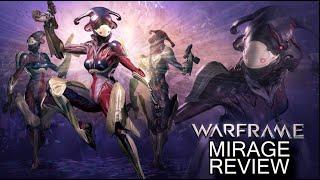 Warframe Reviews - Mirage