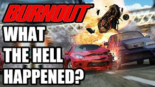 What The Hell Happened To Burnout?