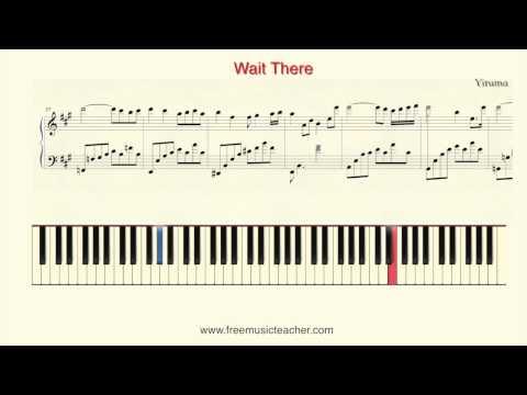 "How To Play Piano: Yiruma ""Wait There"" Piano Tutorial by Ramin Yousefi"
