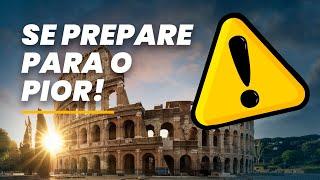VENHA PARA A ITÁLIA PREPARADO PARA O PIOR!