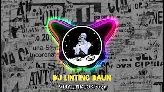 Download DJ LINTING DAUN VIRAL TIKTOK 2021 VERSI ANGKLUNG