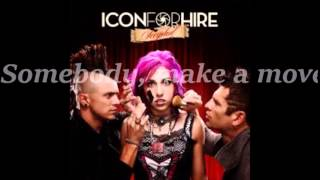 Make a Move - Icon for Hire lyrics