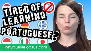 Baixar Tired of Learning Portuguese?