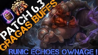 ► PATCH 6.3 GRAGAS BUFFS! RUNIC ECHOES OWNAGE  (Full Game Commentary)