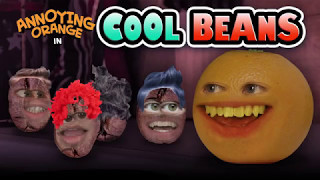 Annoying Orange - Cool Beans