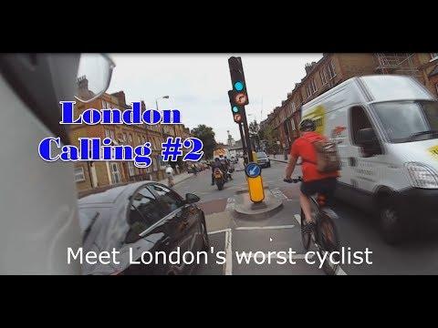 London Calling #2 (Meet London's worst Cyclist)