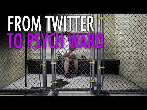 Man's tweets get him locked in psych ward