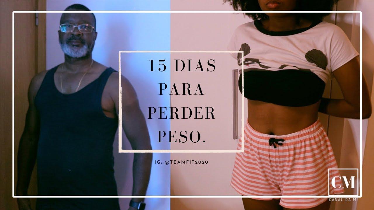 15 DIAS PARA PERDER PESO | C/ Alvarenga (meu pai)