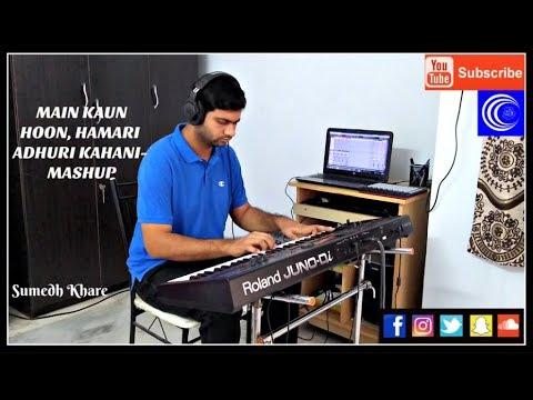 Main Kaun Hoon | Secret Superstar | Hamari Adhuri Kahani | Mashup | Piano Cover | Sumedh Khare