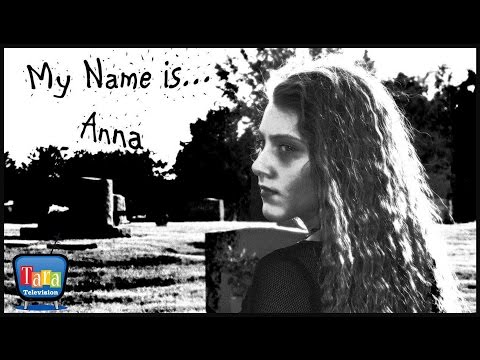 My Name is...Anna  / an Award Winning Student Film on Anorexia Nervosa