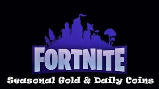 Fortnite Loot Discussion - Seasonal Gold & Daily Coins