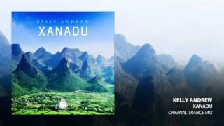 Kelly Andrew - Xanadu (Original Trance Mix)