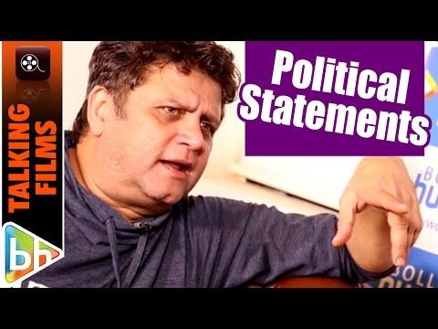 I've STOPPED Making Political Statements   Rahul Dholakia   Raees
