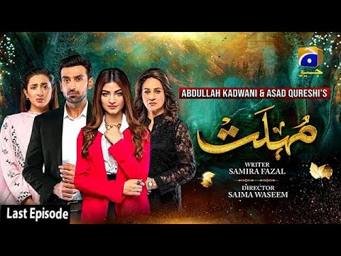 Download Mohlat - Last Episode - 19th July 2021 - HAR PAL GEO