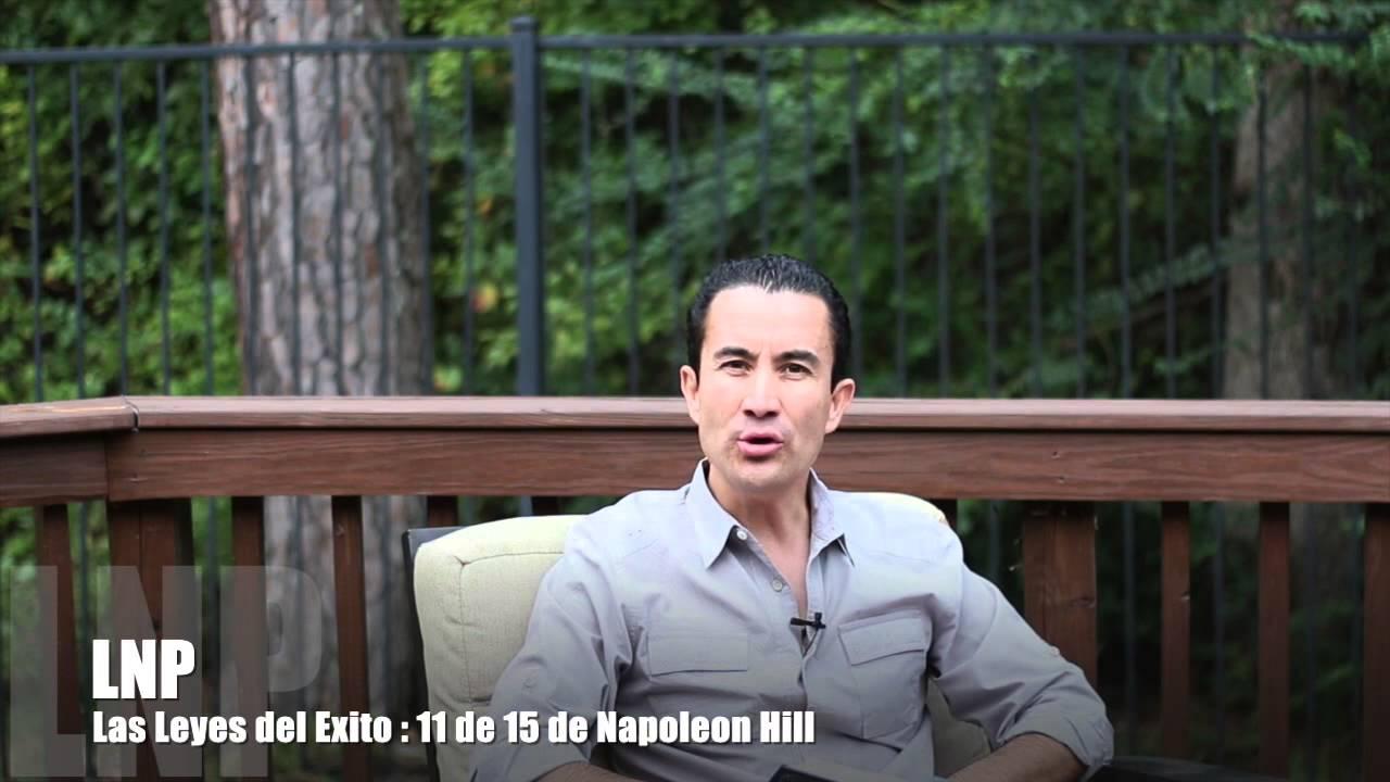 269 Las Leyes del Exito : Napoleon Hill 11 de 15 por Luis R Landeros