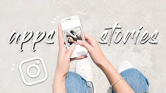 7 Apps Para Fazer STORIES do Instagram INCRÍVEIS | 2018