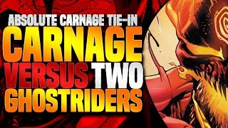 Carnage vs Two Ghost Riders (Absolute Carnage Tie-In)