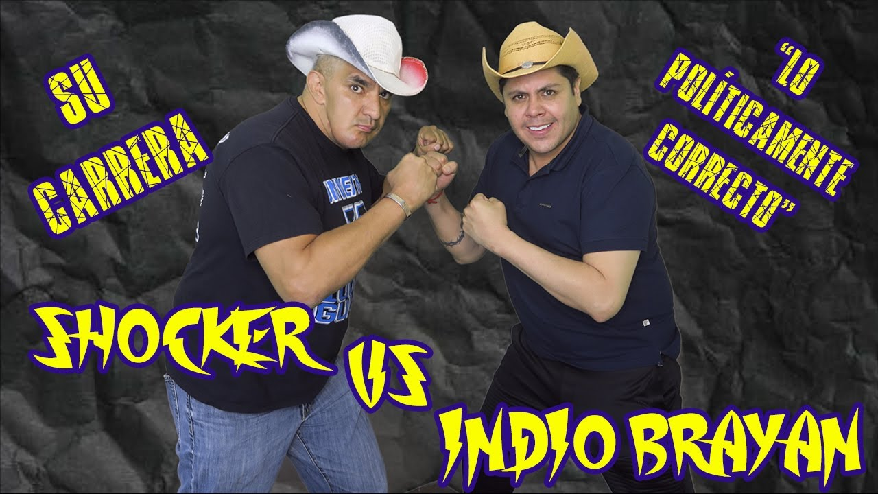  SHOCKER VS INDIO BRAYAN  