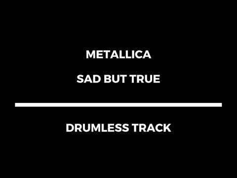 Metallica - Sad But True (drumless)