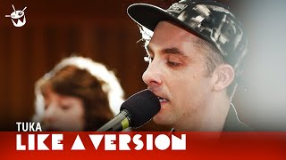 Tuka - 'My Star' (live for Like A Version)