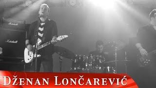 Смотреть клип Dzenan Loncarevic - Tajna Nesreca